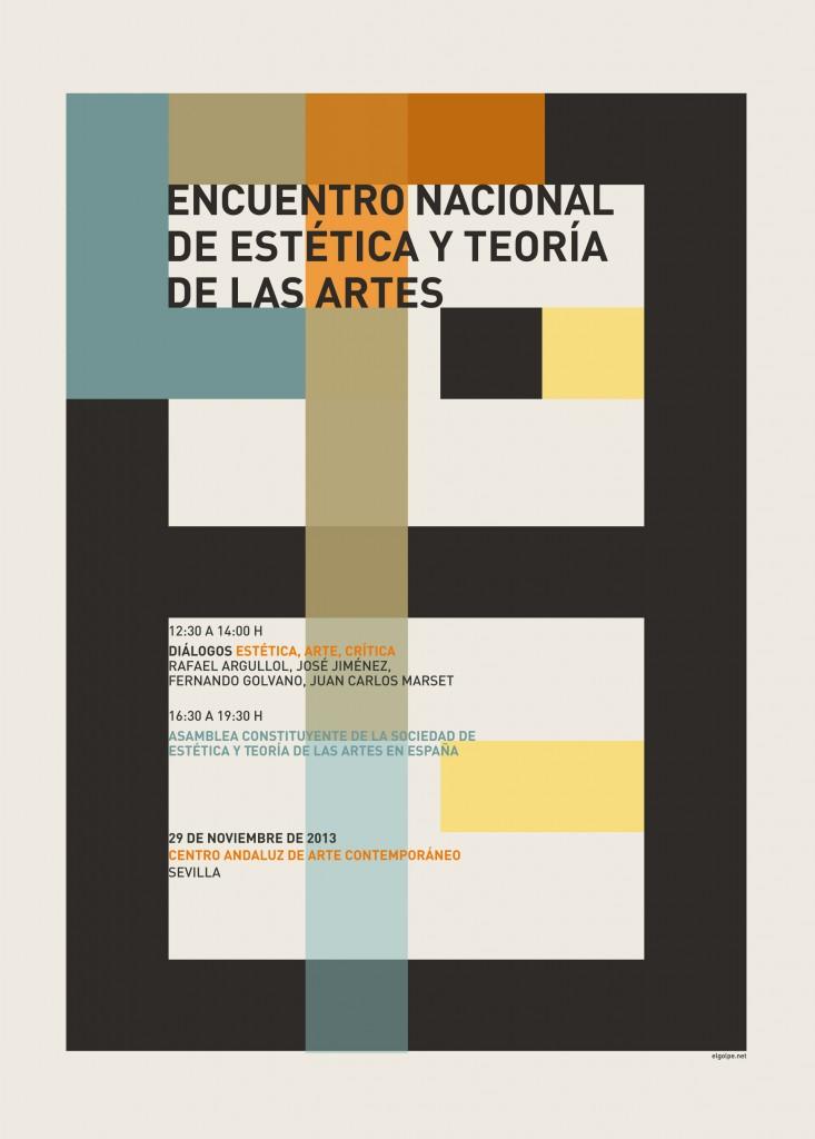 Cartel exterior con la imagen del Encuentro Nacional de Estética y Teoría de las Artes en el que tuvo lugar la Asamblea Constituyente de la Sociedad.