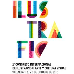 Ilustrafic, 2º Congreso Internacional de Ilustración, Arte y Cultura visual