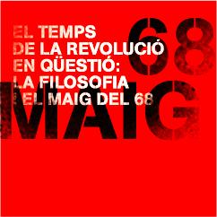 El temps de la revolució en qüestió: la filosofia i el Maig del 68