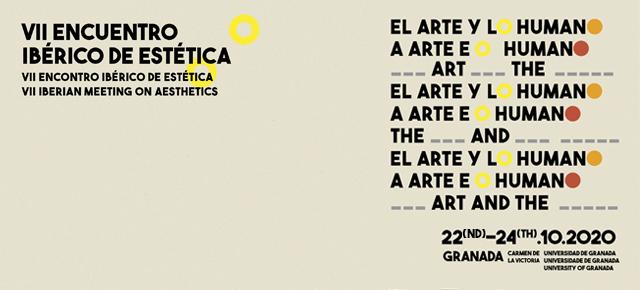 VII Encuentro Ibérico de Estética: 'El arte y lo humano'