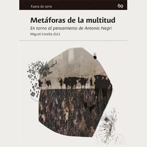 'Metáforas de la multitud', de Miguel Corella (ed.)