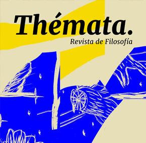 Thémata Revista de Filosofía publica el monográfico 'El presente de la estética'