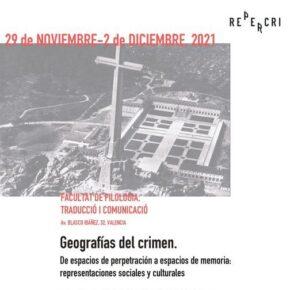 III Congreso Internacional sobre Perpetradores de Violencias de Masas: 'Geografías del Crimen. De espacios de perpetración a espacios de memoria: representaciones sociales y culturales'