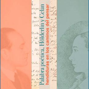 Curso de Otoño HERCRITIA-UNED: 'Palabra poética, Hölderlin y Celan: hendiduras en los caminos del pensar'
